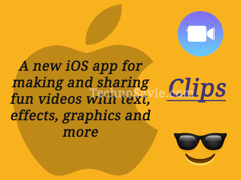 Clips - A new social video creation iOS app of Apple