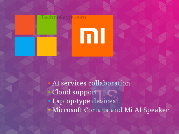 Microsoft - Xiaomi MoU: AI services, Cloud & Laptop-type device support