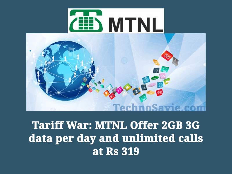 Tariff War: MTNL Offer 2GB 3G Data per Day and Unlimited Calls at Rs 319