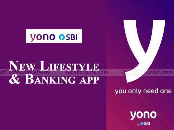 SBI YONO App: New Lifestyle & Banking app launched
