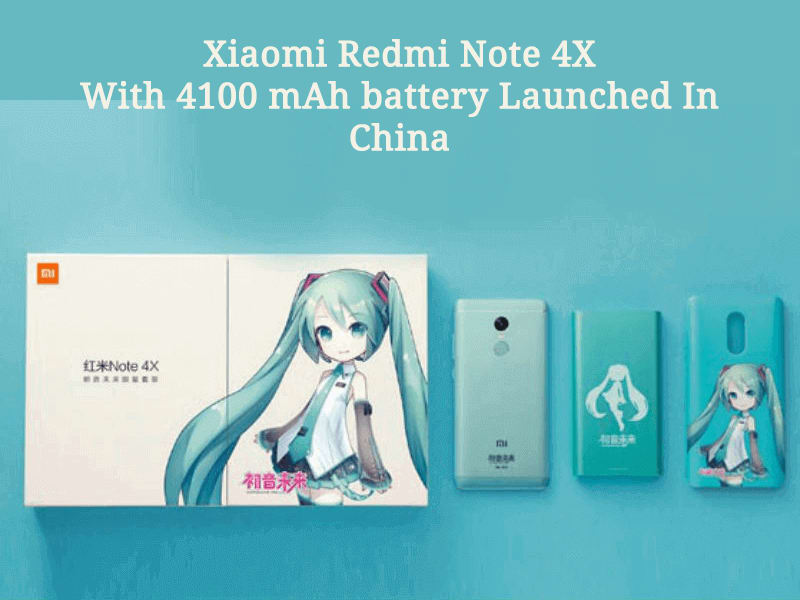 The Xiaomi Redmi Note 4X with 4100 mAh battery has launched in China