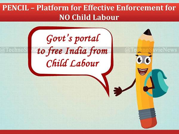 PENCIL Portal: Govt's initiative to eliminate Child Labour
