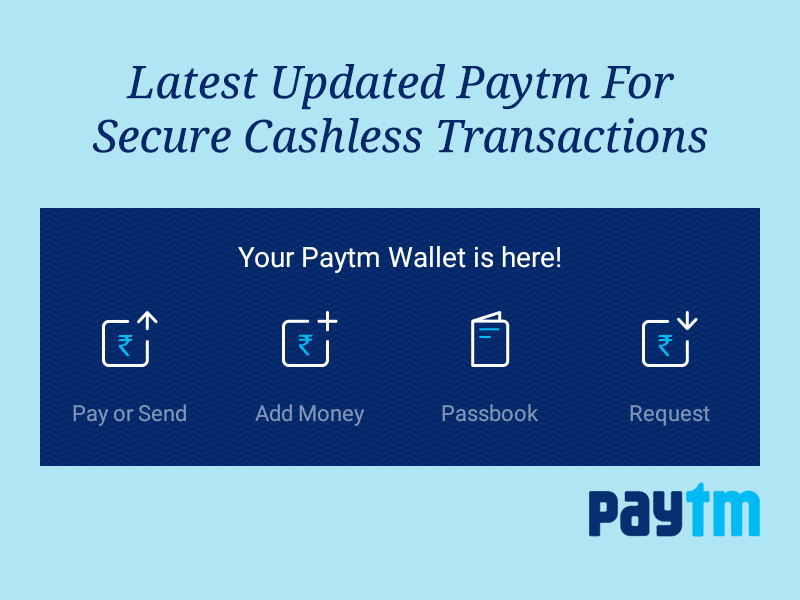 Latest Updated Paytm For Secure Cashless Transactions