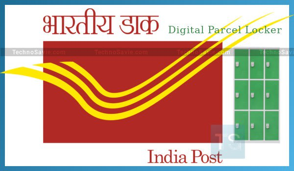 India Post launched Digital Parcel Locker service.
