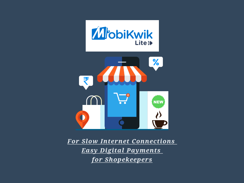 Mobikwik Lite app for mobile banking in poor connectivity regions