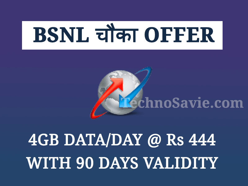BSNL Chaukka 444 offers 4GB data per day with 90 days validity