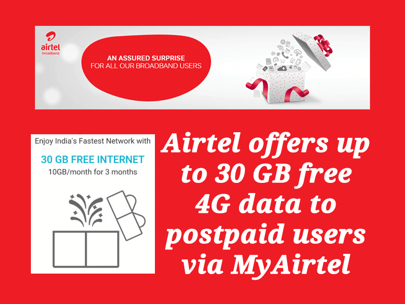 Airtel Offers Up To 30 GB Free 4G Data To Postpaid Users via MyAirtel App