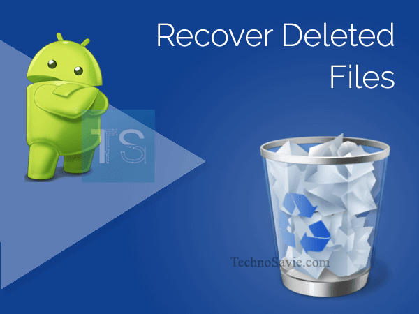 Recover deleted photos from Android