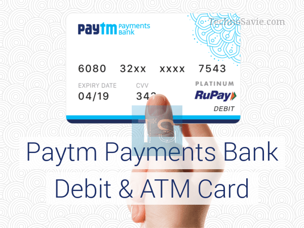 Paytm Bank physical Rupay Debit card