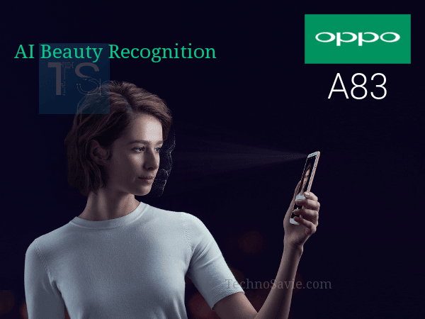 Oppo A83 launched with AI Beauty recognition