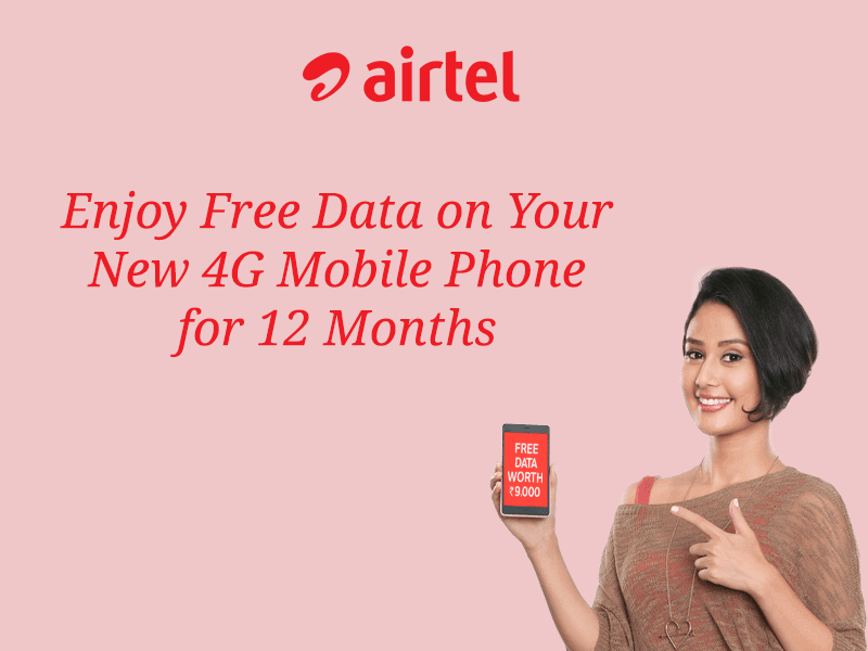 Airtel 4G Offer: Free Data For 12 Months