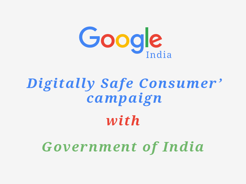 Google's Digitally Safe Consumer campaign For Consumers in India