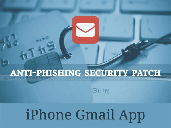 Google rolls out anti-phishing security patch for iOS Gmail app