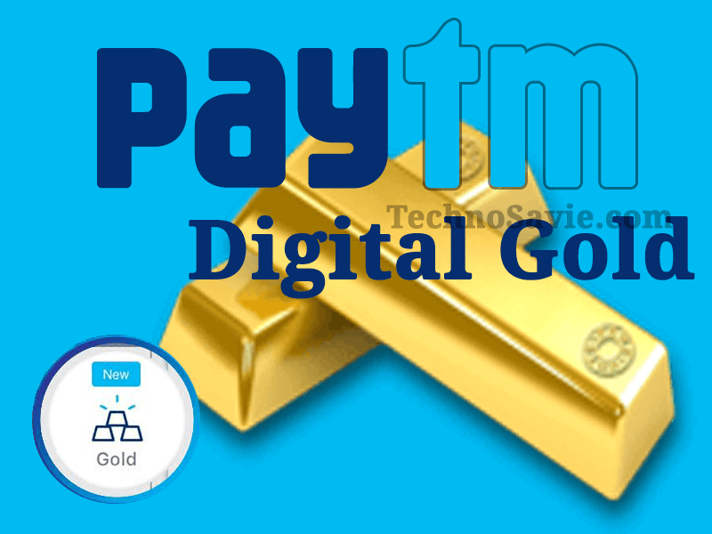 Paytm Digital Gold
