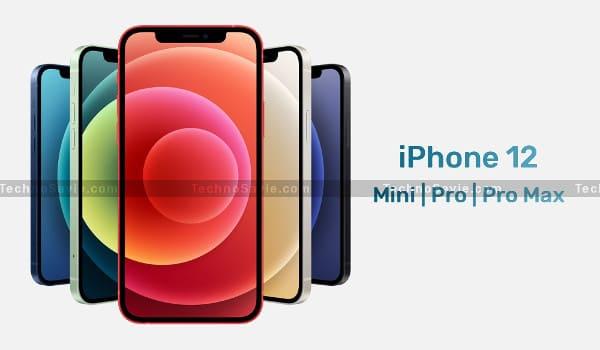 Apple iPhone 12 Pro Max & iPhone 12 Mini