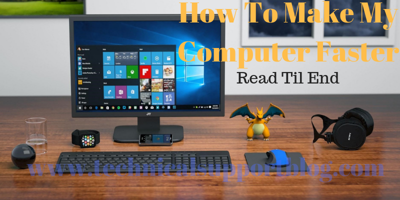 How To Make My Computer Faster