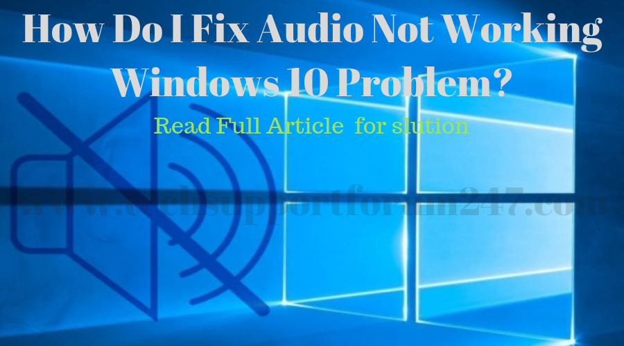 Audio Not Working Windows 10