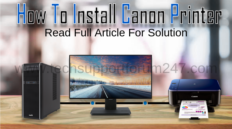 How To Install Canon Printer