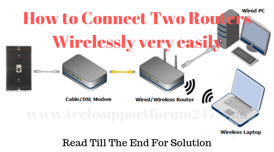 How to Connect Two Routers Wirelessly