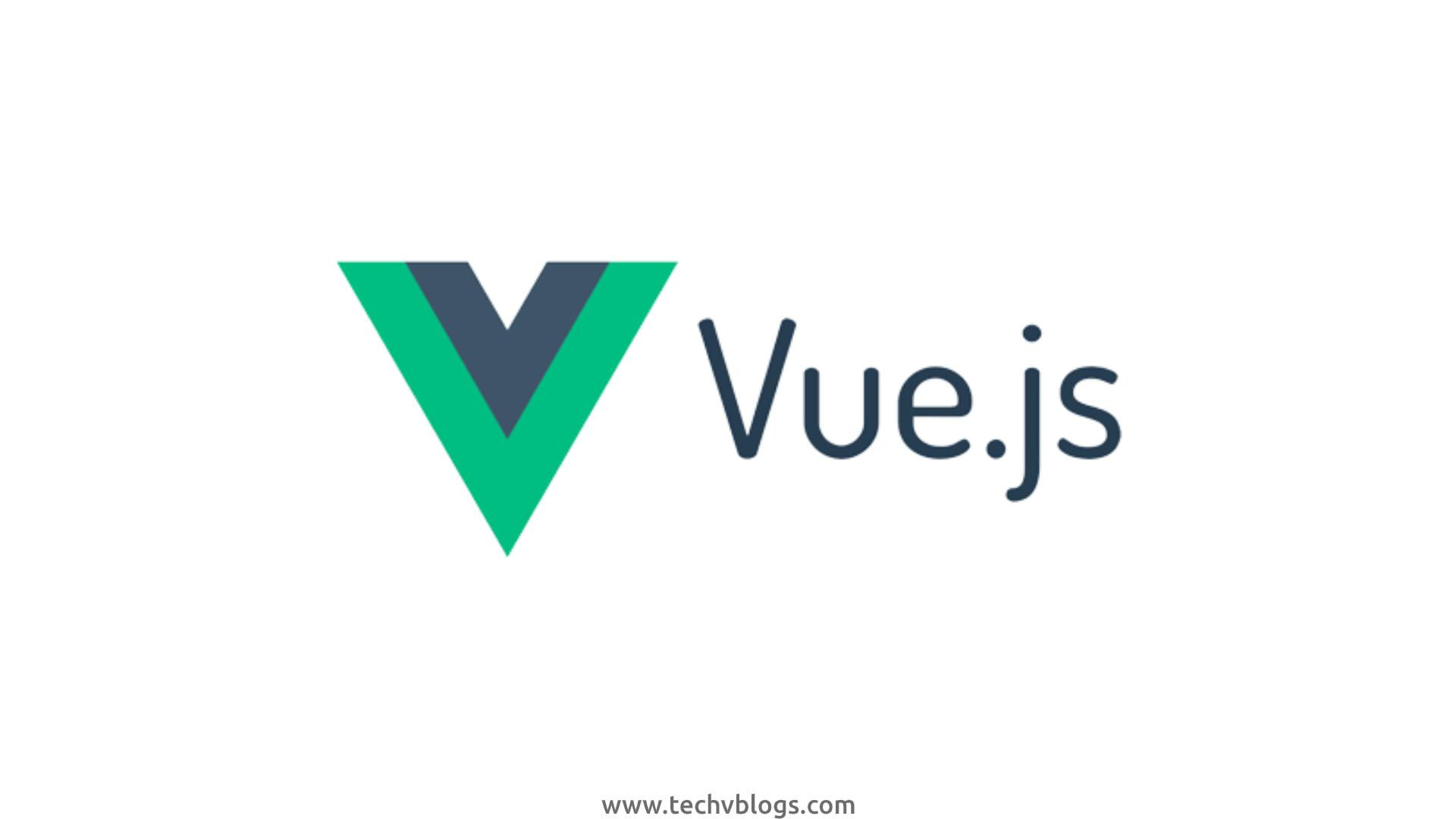 Vue.js - Category - TechvBlogs