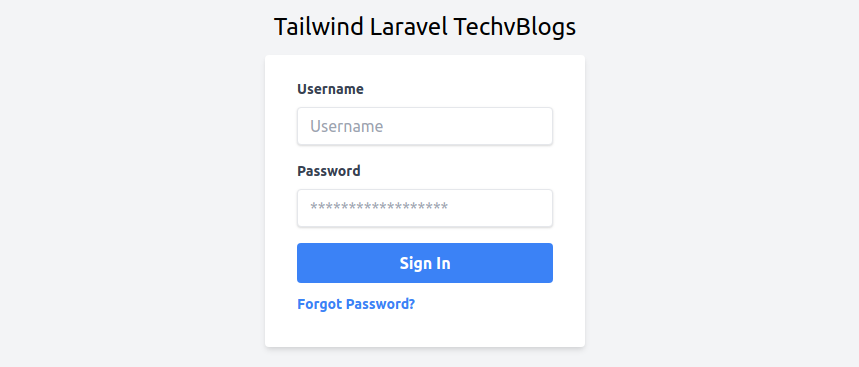 How to use Tailwind CSS with Laravel - TechvBlogs