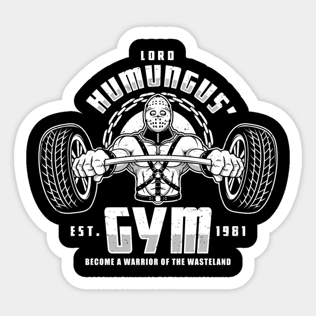 Lord humungus gym sticker
