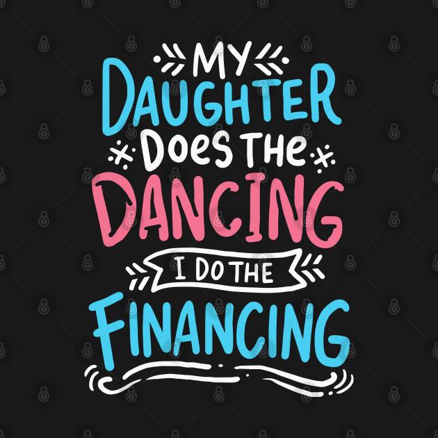 Dancing I Watch 12 Hours Of Dancing Gift Dance Dad