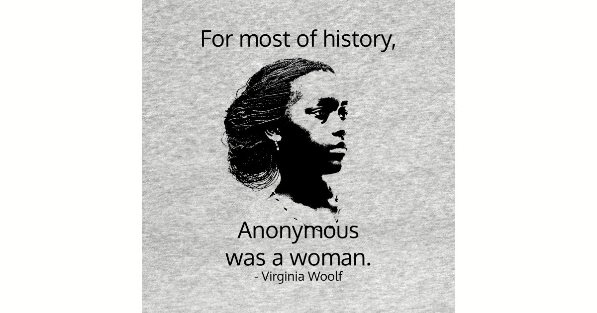 Image of: Cases Anonymous Woman Virginia Woolf Quote Phone Case Teepublic Anonymous Woman Virginia Woolf Quote Black Woman Quote Phone