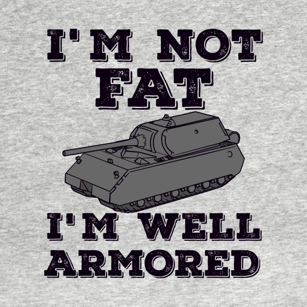 """WELL ARMORED"""