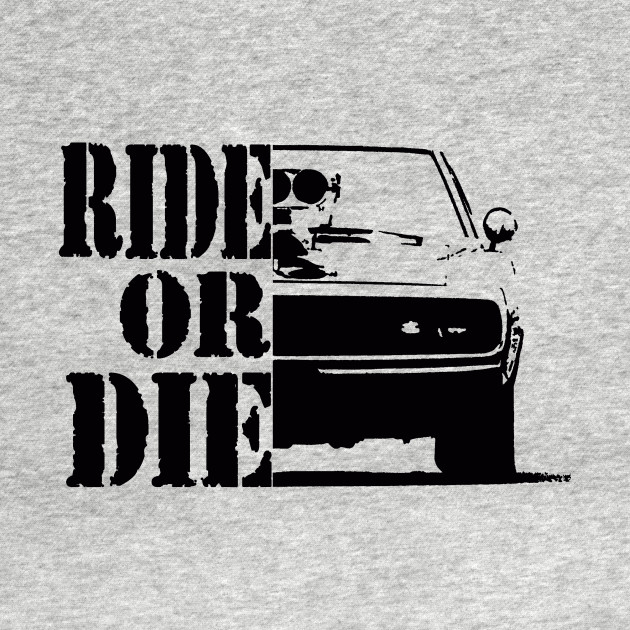 F&F, ride or die