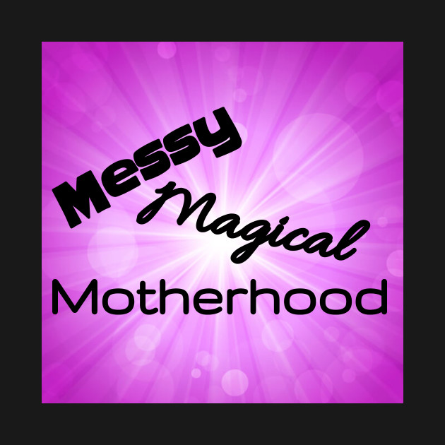 Messy Magical Motherhood Logo Shirt