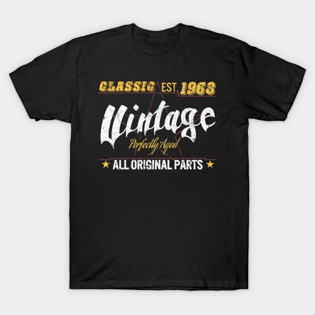 50th Birthday Tshirt Classic 1968 Shirt Gift Idea T