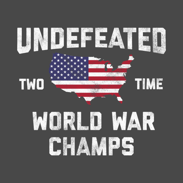 5926b642 ... Women WW1 & WW2 World War Champions 4th of July Novelty Gift Shirt For  Men, Women