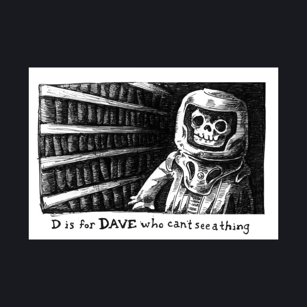 D is for Dave