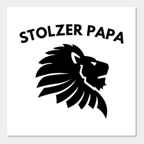 Stolz Posters And Art Prints Teepublic