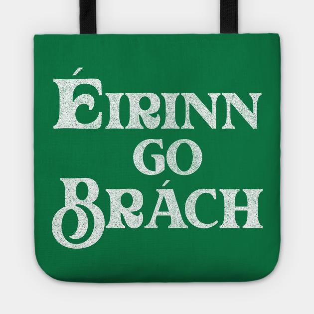 Éirinn go Brách / Ireland Pride Faded Style Design