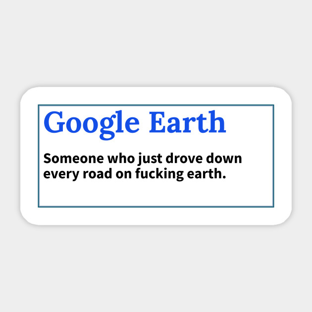 Google Earth - True meaning