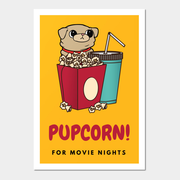Pupcorn! with Drinks for Movie Nights