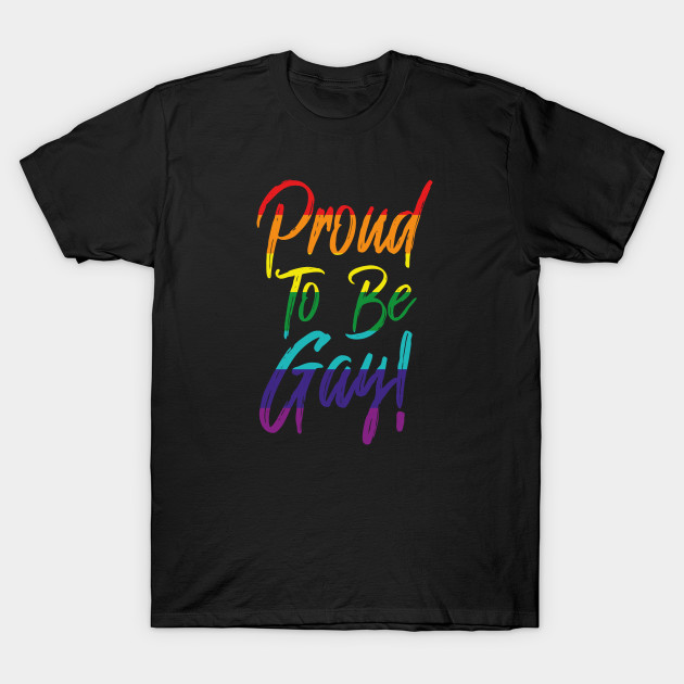Proud To Be Gay Love Pride Human Being