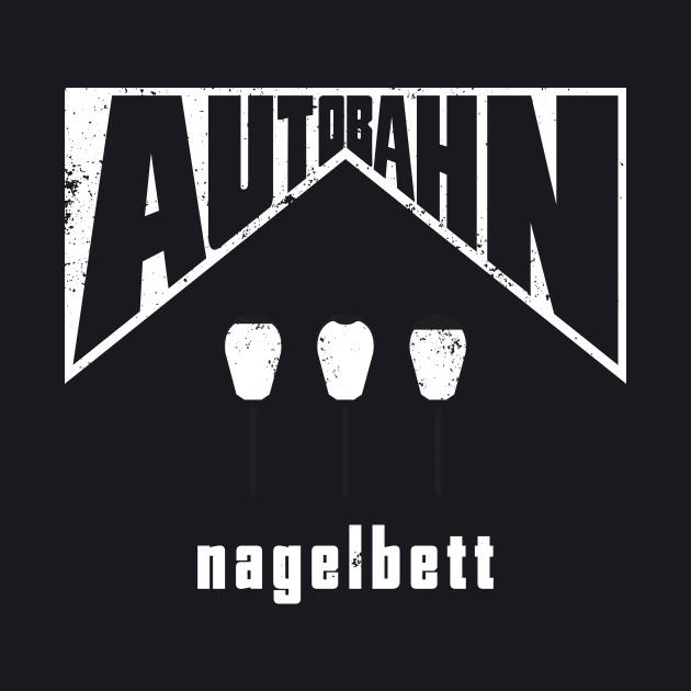Autobahn – Nagelbett (aged look)