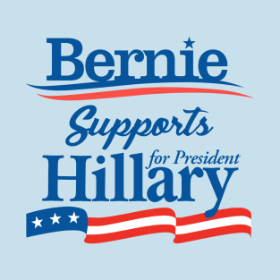 Bernie Sanders Supports Hillary Clinton t-shirts