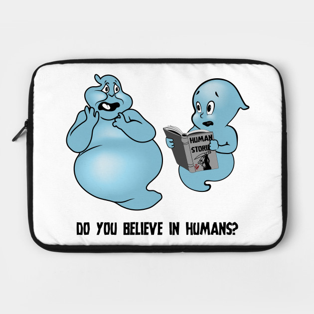 Do You Believe In Humans?