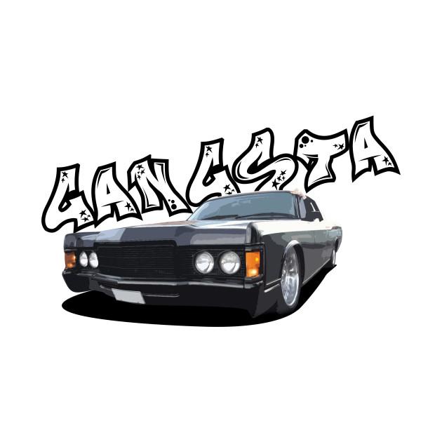 Gangsta Car Car T Shirt Teepublic