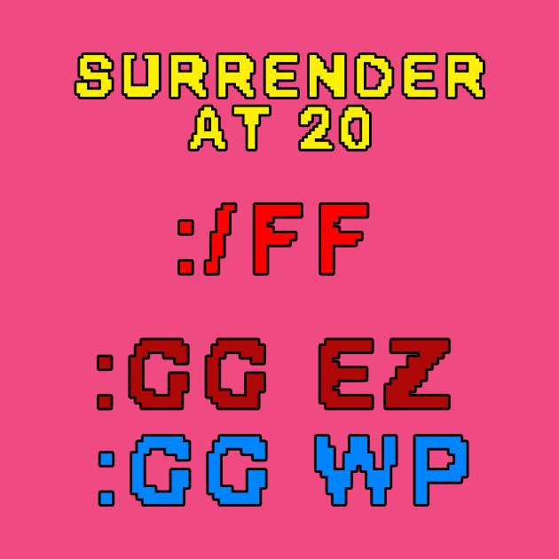 Surrender At 20 League Of Legends T Shirt Teepublic Fr 6 / 17 / 20. teepublic