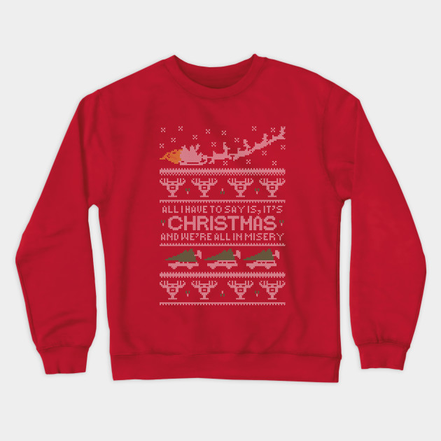 Christmas Vacation Sweaters.Christmas Vacation Misery