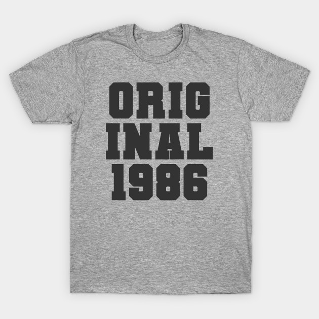 Original 1986 Birth Year 34th Birthday Gift T-Shirt