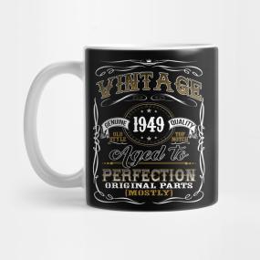 Vintage 1949 Shirt 70th Birthday Gift Seventieth Bday T Mug