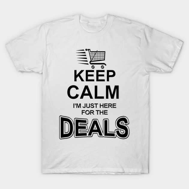 Funny Keep Calm Deals Black Friday Christmas Holiday Shopping T ...