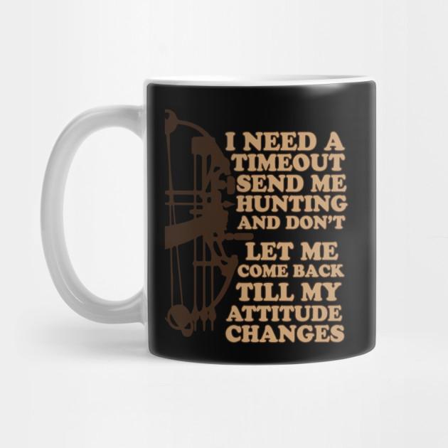 Funny Bow Deer Hunting Graphic Gift For A Bow Hunter Hunting Mug Teepublic