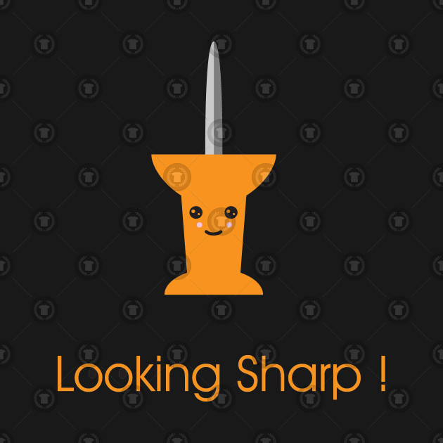 Looking Sharp!